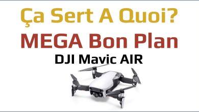 Photo of MEGA bon plan : le tout nouveau Drone DJI Mavic Air à 749€!!!