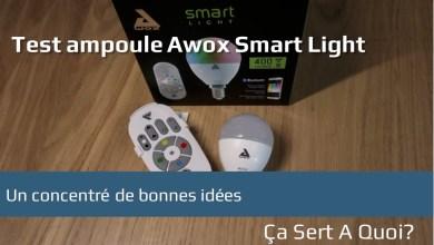 Photo of Test : AwoX Ampoule Smart Light E14 + Contrôleur Bluetooth Mesh