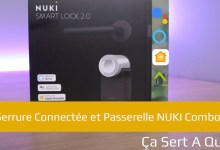 Photo of Pack Serrure Connectée et Passerelle NUKI Combo 2.0