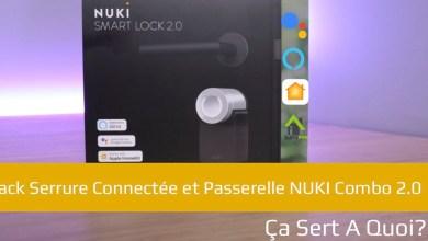 Photo of Pack Serrure Connectée et Passerelle NUKI Combo 2.0
