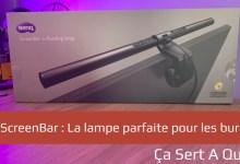 Photo of Test de la BenQ ScreenBar, la lampe parfaite pour les bureaux