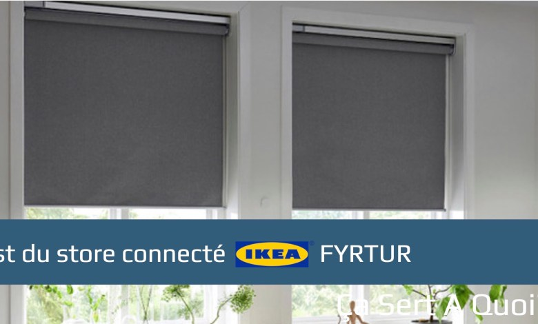 Photo of Test du store connecté IKEA Fyrtur