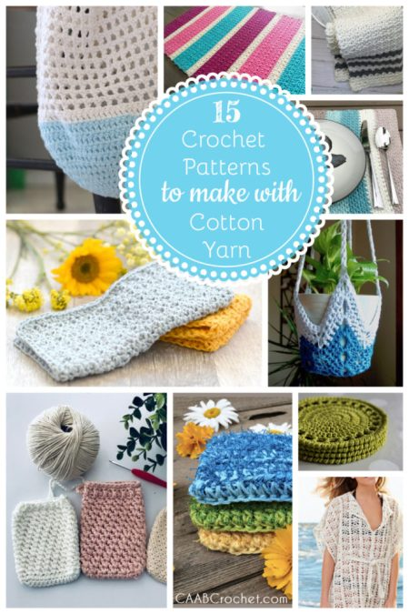 15 Crochet Patterns to Make With Cotton Yarn - Cute As A