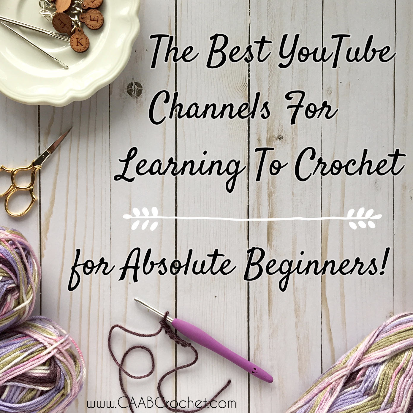 The Best Youtube Channels For Learning To Crochet Cute As A Button