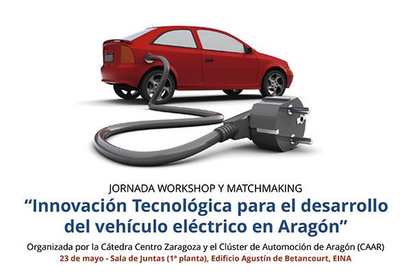 Jornada: Innovación Tecnológica para el desarrollo del vehículo eléctrico en Aragón