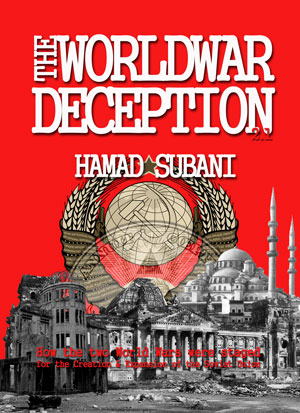 The World War Deception, or how the two World Wars were staged for the creation and expansion of the Soviet Union....a Cabal Times Exclusive