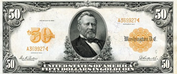 """A $50 gold certificate from 1913. The note reads: """"This certifies that there have been deposited in the Treasury of the United States of America Fifty Dollars in Gold Coin Payable to the Bearer on Demand."""" Note the absence of a legal tender statement."""