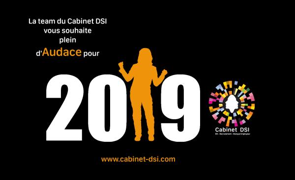 année 2019 pleine d'audace Cabinet DSI voeux 2019 conseil en recrutement marque employeur organisation rh clermont ferrand vichy issoire
