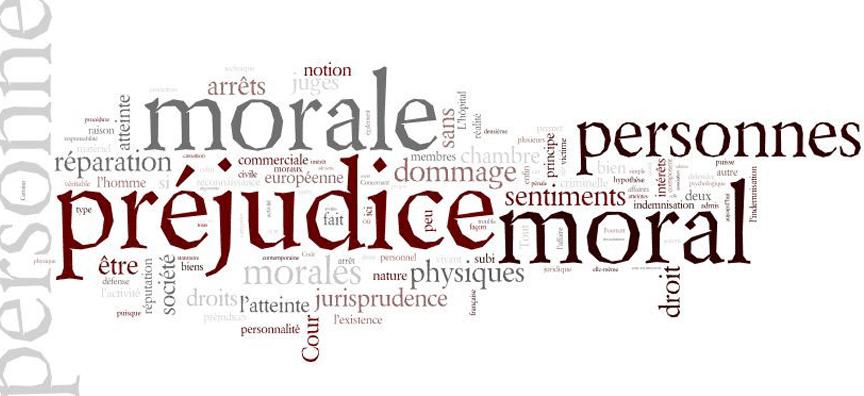 Les atteintes aux intérêts moraux de la personne