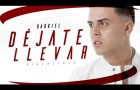 Darkiel – Dejate Llevar (Official Lyric Video) #Cacoteo @Cacoteo