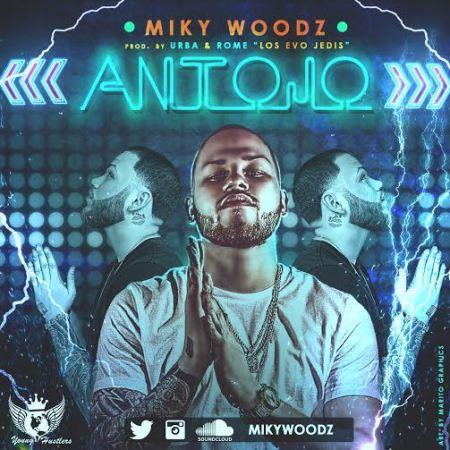 Miky Woodz   - Antojo (Prod. Urba y Rome Los Evo Jedis)