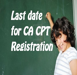 last date for cpt registration