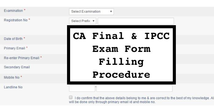 CA Final & IPCC Exam Form Nov 2017, Procedure, Last date