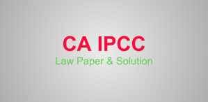 CA IPCC-LAW-QUESTION-PAPER-SOLUTION
