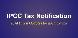 IPCC Tax Notification nov 2017