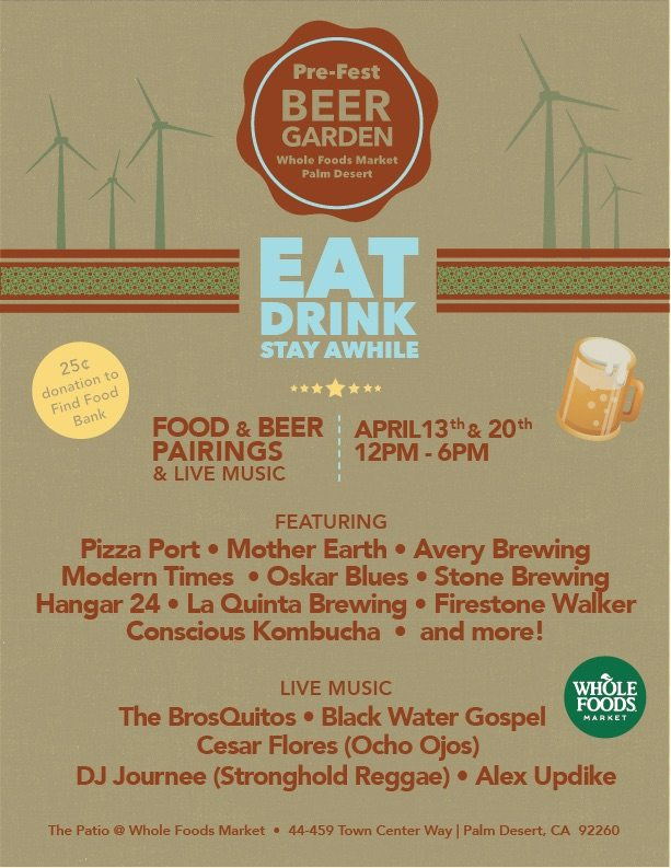 25 Pre Festival Beer Garden To Be Held At Whole Foods In Palm Desert Cactus Hugs