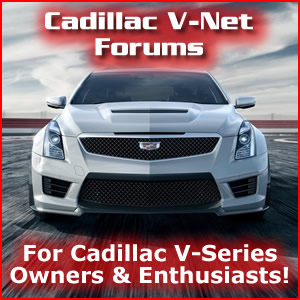 Cadillac V-Net Forums for Owners and Enthusiasts!
