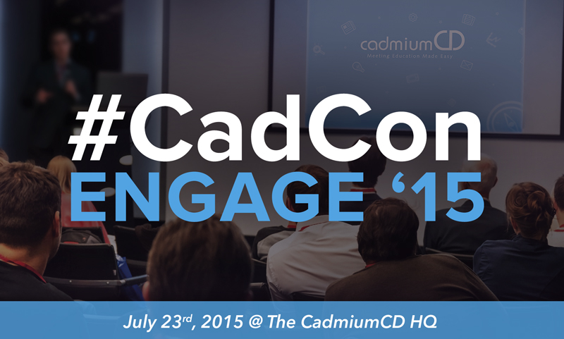 CadmiumCD's #CadCon Engage will be hosted on July 23, 2015 for clients and users of the CadmiumCD event management software platform.