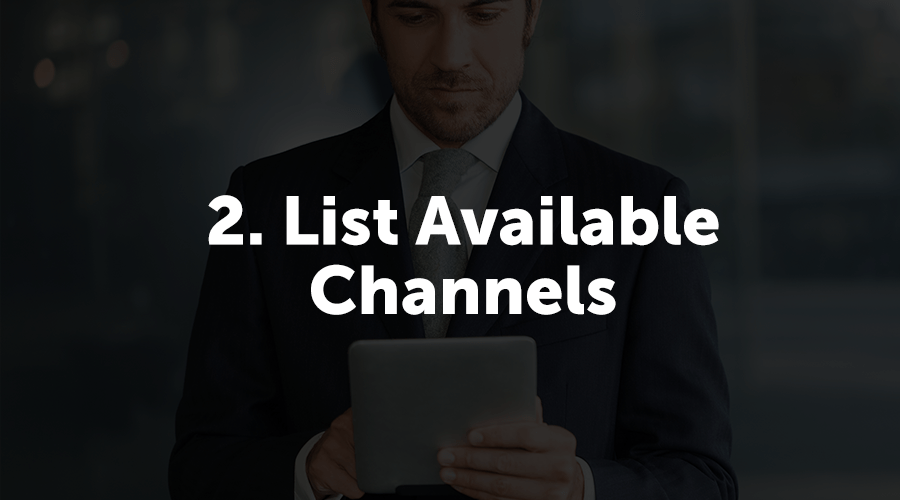 "Ask yourself: ""What channels do you have access to? (Before, During, & After the Event"" Since we're trying to increase app adoption as an example, I'm going to list out all the available channels I have to market my event app."
