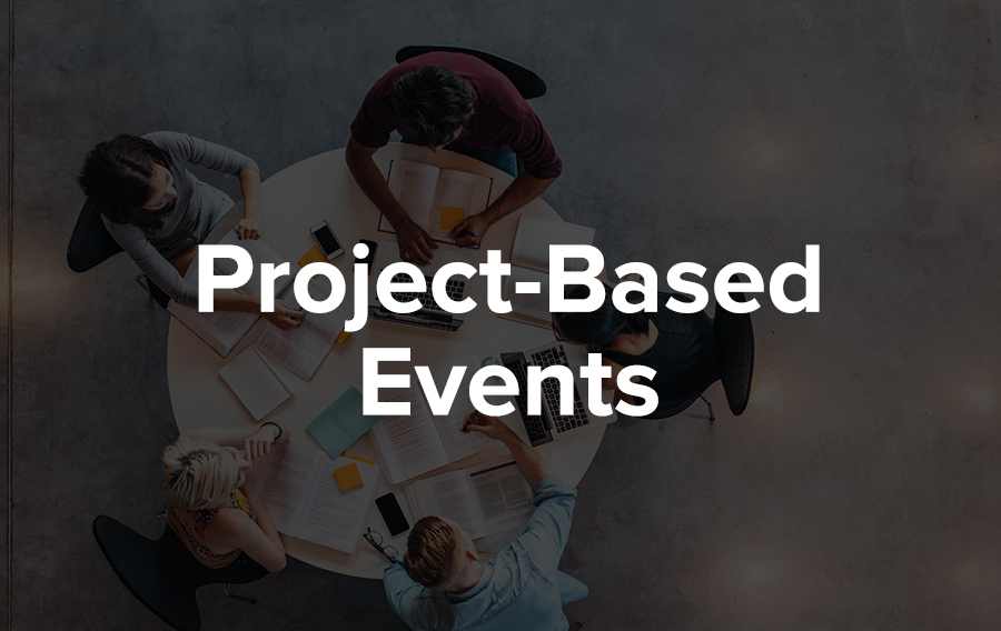 Project-based events are heavily utilized within the technology industries. A fantastic example of this is start-up weekends.