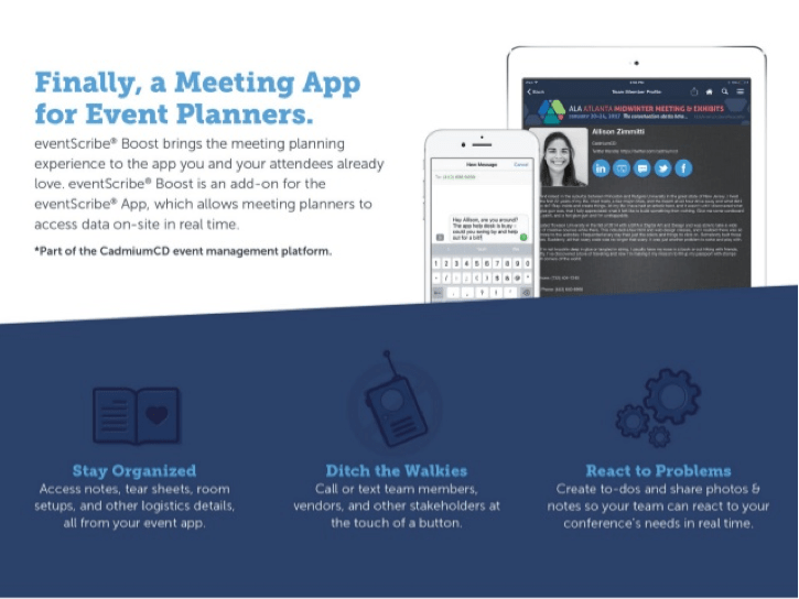 eventScribe Boost is a revolutionary piece of the meeting planning puzzle because it allows planners to manage all their content, data, and stakeholders in real-time, right from the same app their attendees are using for the first time ever.