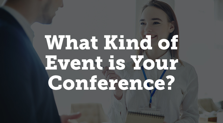 All events are some combination of the two, but what's the main focus? What are your attendees expecting to get out of coming to your conference? Networking events will differ from an educational event in how you approach your content.