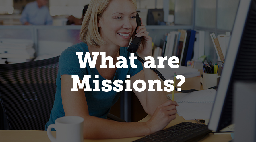 Missions are similar to the software wizards you may have used to set up a newly installed program. They help you define the foundational details of your events through a step-by-step series of instructions. Each checkpoint in the mission only takes a couple minutes to complete.