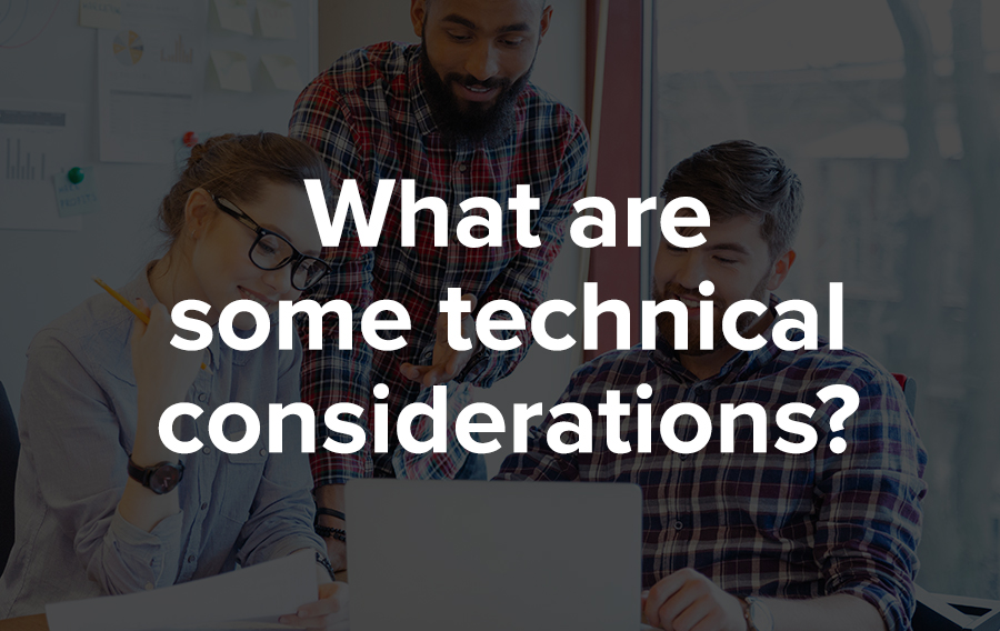 Technical problems can arise that will impact the effectiveness or viability of an integration.