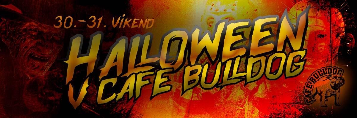 Halloween V Cafe Bulldog