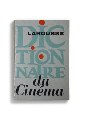 Larousse Dictionaire du Cinéma