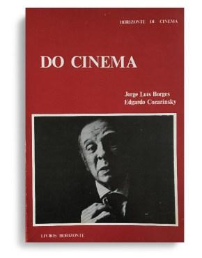 Do Cinema de Jorge Luis Borges e Edgardo Cozarinsky