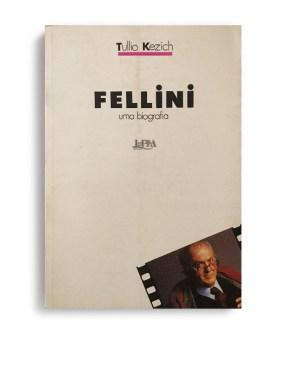 Fellini uma biografia Tullio Kezich