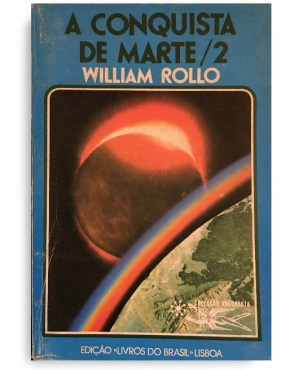 A conquista de Marte/2 William Rollo