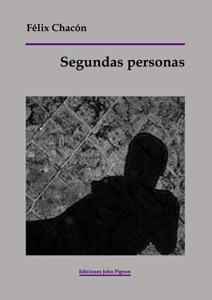 Félix Chacón presenta Segundas Personas, su último  libro de relatos.
