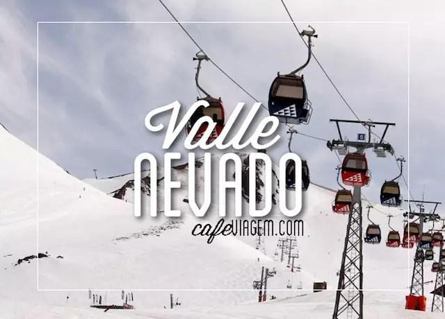 Valle Nevado dicas