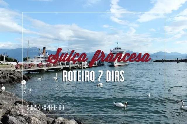 SWISS EXPERIENCE ROTEIRO