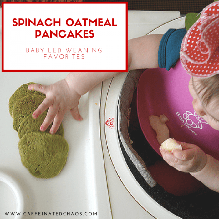 Baby Led Weaning: Spinach Oatmeal Pancakes for Your Baby