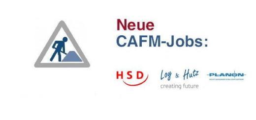 HSD, Loy & Hutz und Planon bieten aktuell neue Stellen für CAFM-Profis an