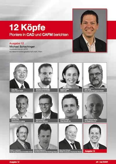 """Mit Michael Schachinger von der Bundesimmobiliengesellschaft in Wien schließt pit-cup seine Reihe """"12 Köpfe. Pioniere in CAD und CAFM berichten"""""""