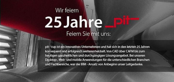 pit-cup feiern dieser Tage ihr 25-jähriges Bestehen - und zeigen, dass sie schon 1991 das Thema BIM vor Augen hatten