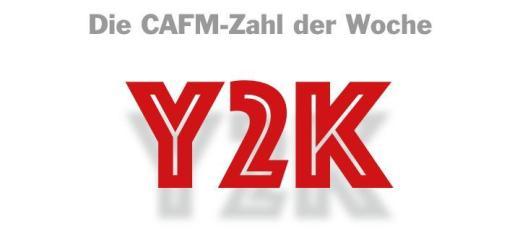 Die CAFM-Zahl der Woche ist heute über Bande gespielt – mit Y2K, der symbolischen Abkürzung für den Millennium-Bug