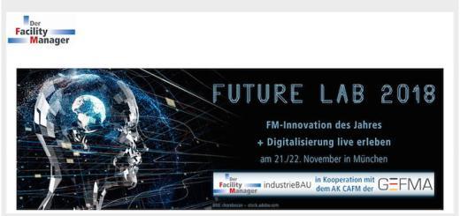 Das Future Lab 2018 zu Innovationen im (CA)FM findet am 21. und 22. November in München statt