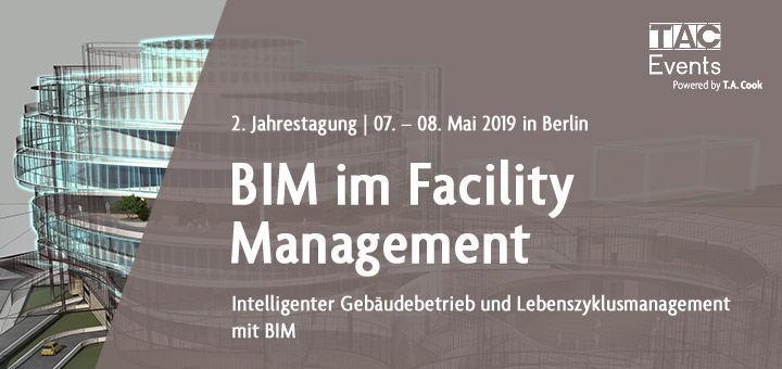 Auf der 2. Fachtagung BIM im Facility Management bietet TAC Events wieder eine Vielzahl interessanter Themen an