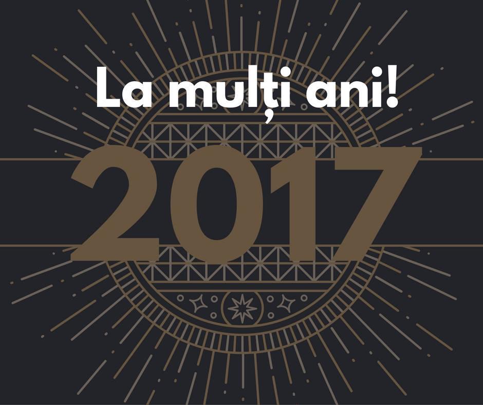 la multi ani 2017