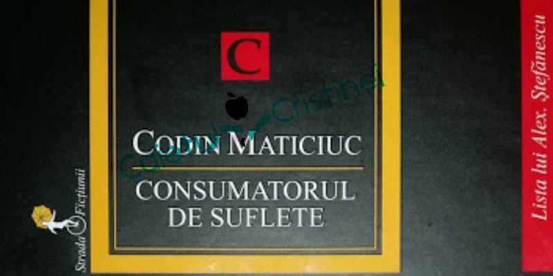 consumatorul de suflete de Codin Maticiuc