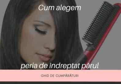 cum alegem o perie de îndreptat părul