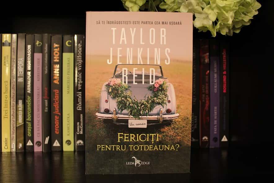 Fericiți pentru totdeauna - Taylor Jenkins Reid