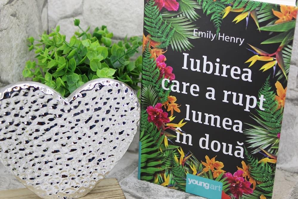 Iubirea care a rupt lumea în două - Emily Henry