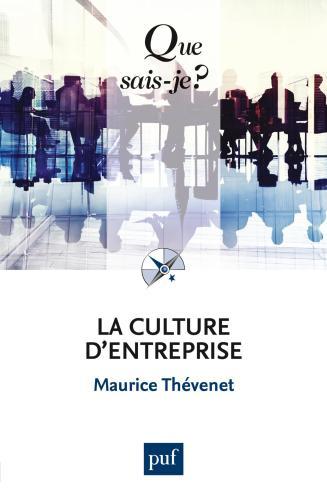 La culture d'entreprise - Maurice Thévenet | Cairn.info