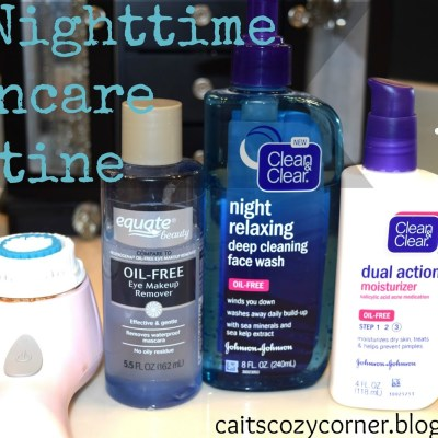 My  Nighttime Skincare Care Routine